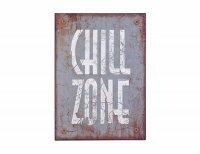 Blechschild - Chill Zone - Wandbild H 35cm